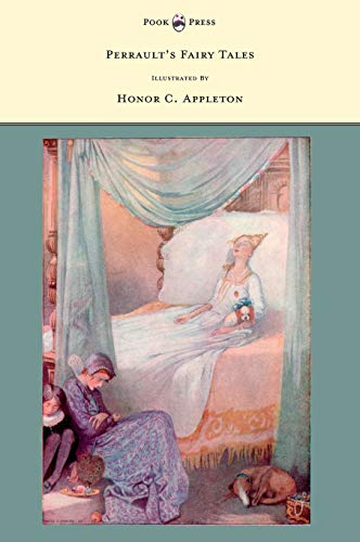 9781446533079: Perrault's Fairy Tales - Illustrated by Honor C. Appleton