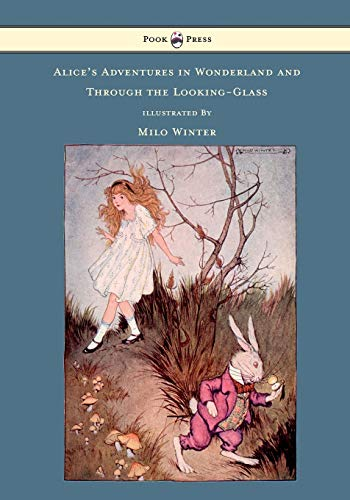 9781446533369: Alice's Adventures in Wonderland and Through the Looking-Glass - Illustrated by Milo Winter