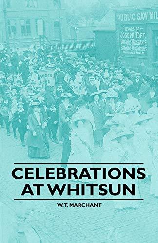 Celebrations at Whitsun: W. T. Marchant
