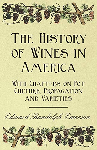 9781446534878: The History of Wines in America