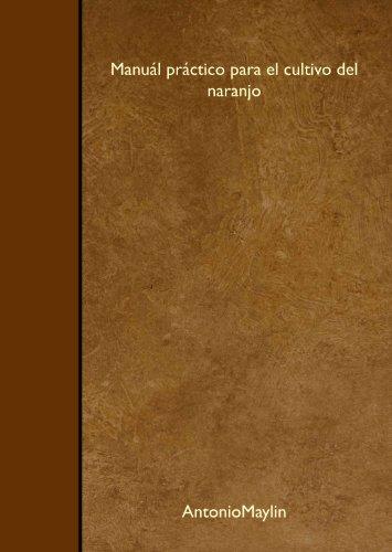 9781446539149: Manuál práctico para el cultivo del naranjo