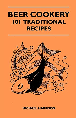 9781446539491: Beer Cookery - 101 Traditional Recipes