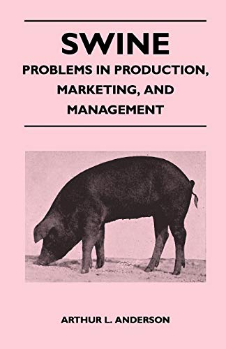 9781446540367: Swine - Problems in Production, Marketing, and Management