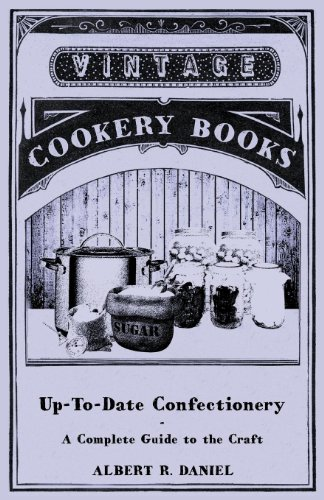 9781446540497: Up-To-Date Confectionery - A Complete Guide to the Craft