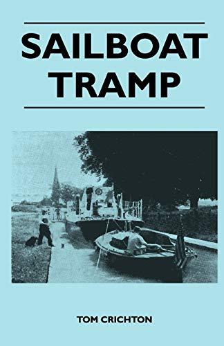 Sailboat Tramp (Paperback): Tom Crichton