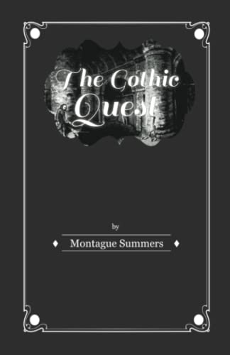 9781446541050: The Gothic Quest - A History of the Gothic Novel