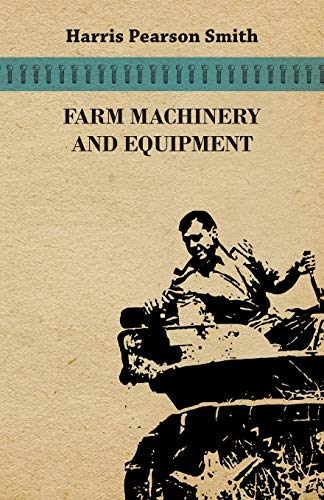 9781446541111: Farm Machinery and Equipment