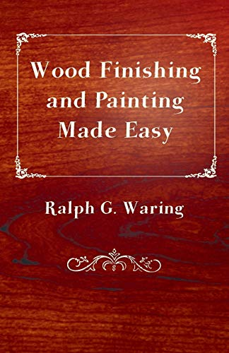 9781446541272: Wood Finishing and Painting Made Easy