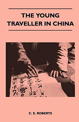9781446543313: The Young Traveller in China