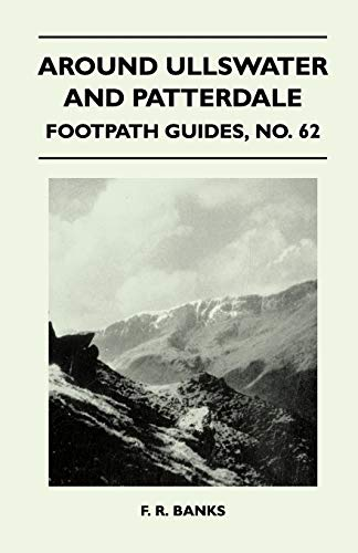 Around Ullswater and Patterdale - Footpath Guide: F. R. Banks