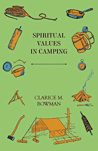 Spiritual Values in Camping: Clarice M. Bowman