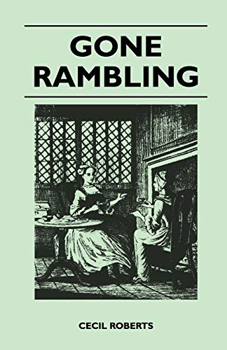 Gone Rambling: Cecil Roberts