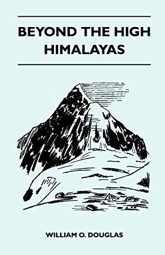 9781446544662: Beyond the High Himalayas