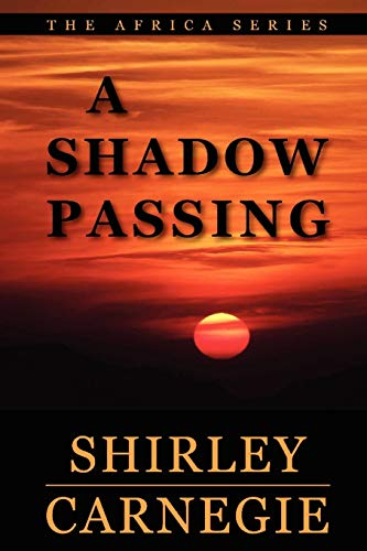 A Shadow Passing: Shirley Carnegie