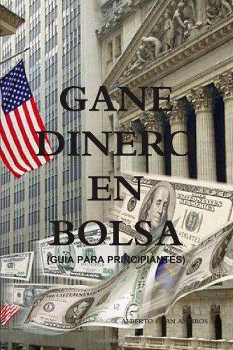 9781446608579: Gane Dinero En Bolsa (Guãa Para Principiantes) (Spanish Edition)
