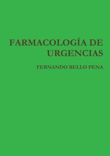 9781446631690: FARMACOLOGÕA DE URGENCIAS (Spanish Edition)