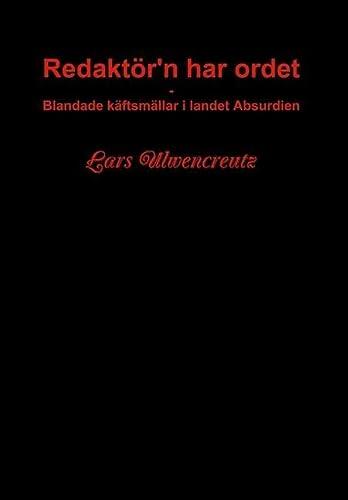 Redaktor'n har ordet: Lars Ulwencreutz