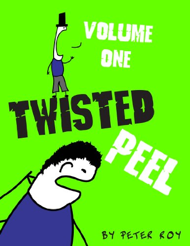 9781446639931: Twisted Peel (Volume I)