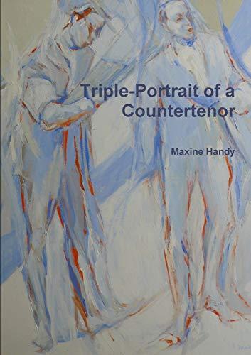 9781446653449: Triple-Portrait Of A Countertenor