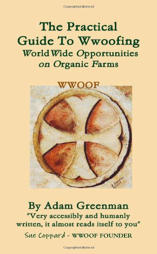 9781446661314: The Practical Guide To Wwoof-ing