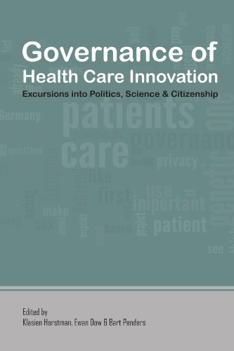 9781446687147: Governance Of Health Care Innovation. Excursions Into Politics, Science And Citizenship.
