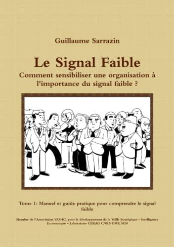 9781446695227: Le Signal Faible: Manuel et guide pratique pour comprendre le signal faible