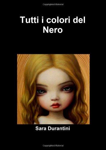 9781446696491: Tutti I Colori Del Nero (Italian Edition)