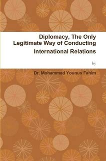 9781446697061: Diplomacy, The Only Legitimate Way of Conducting International Relations