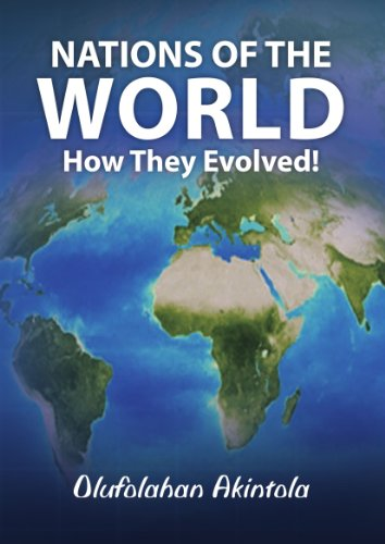 9781446699515: Nations of the World. . .How They Evolved!
