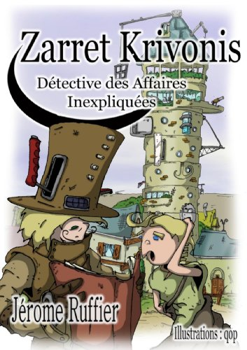 9781446700198: Zarret Krivonis, D»Tective Des Affaires Inexpliqu»Es (French Edition)