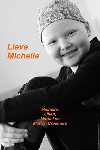 Lieve Michelle: Michelle Creemers