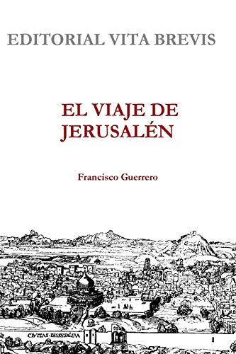 9781446712856: El viaje de Jerusalén (Spanish Edition)