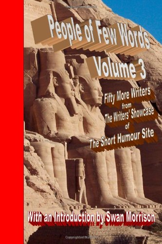 9781446736319: People Of Few Words - Volume 3 - Fifty More Writers From The Writers' Showcase Of The Short Humour Site