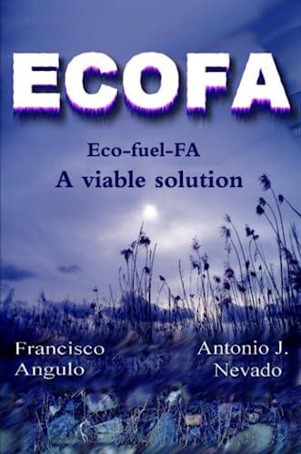 9781446736463: Eco-fuel-FA (ECOFA) A viable solution