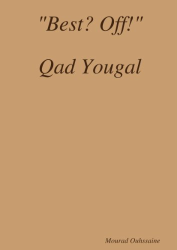 9781446736524: Best? Off! Qad Yougal (French Edition)