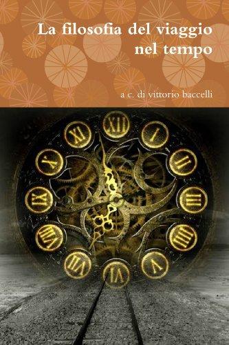 9781446739051: La filosofia del viaggio nel tempo (Italian Edition)
