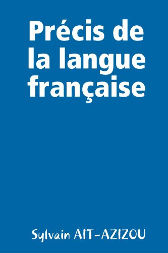 9781446741023: PrÈcis de la langue franÁaise (French Edition)
