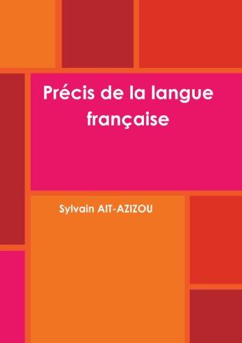 9781446743713: Pr�cis de la langue fran�aise