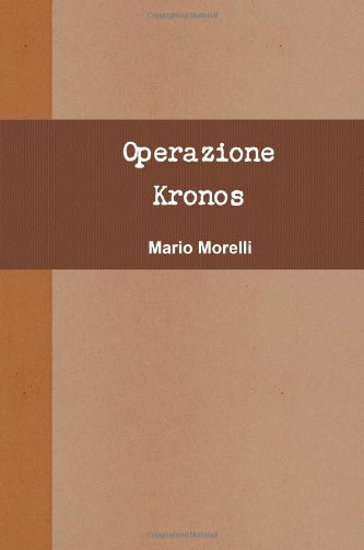 9781446744475: Operazione Kronos (Italian Edition)