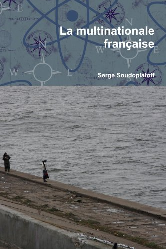 9781446750018: La multinationale franÁaise (French Edition)