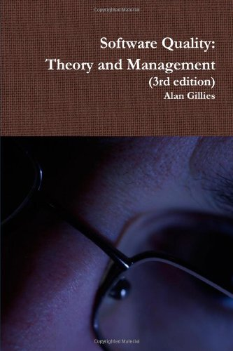 9781446753989: Software Quality: Theory and Management (3rd edition)
