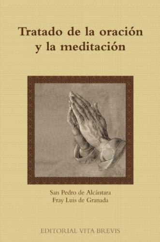 9781446758618: Tratado de la oración y la meditación (Spanish Edition)