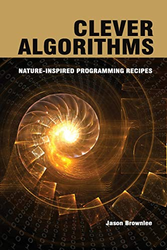 9781446785065: Clever Algorithms: Nature-Inspired Programming Recipes