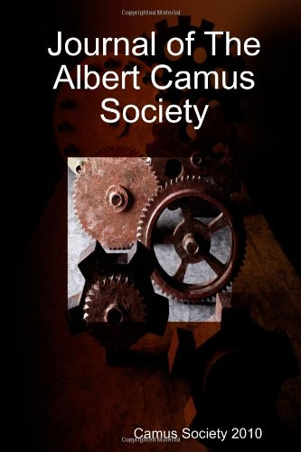 Journal of The Albert Camus Society: Society 2010, Camus