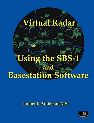 9781446799802: Virtual Radar - Using the SBS-1er and Basestation Software
