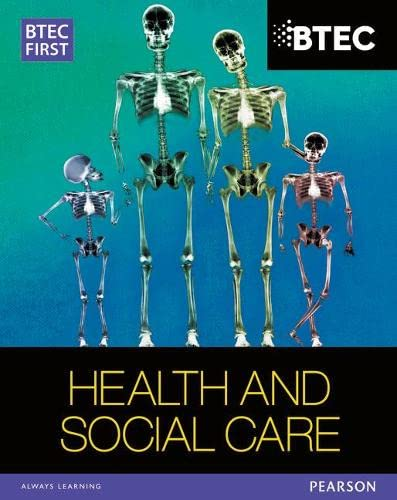 9781446901359: BTEC First in Health and Social Care Student Book (BTEC First Health and Social Care)