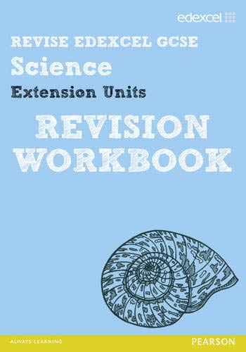 Revise Edexcel: Edexcel GCSE Science Extension Units Revision Workbook: Johnson, Penny; Salter, ...
