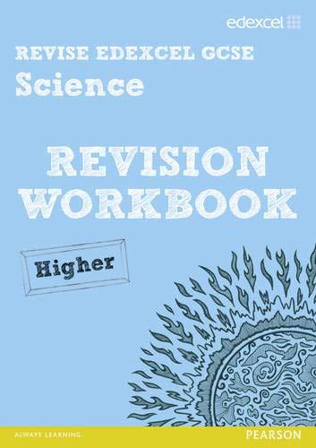 9781446902622: Revise Edexcel: Edexcel GCSE Science Revision Workbook - Higher (REVISE Edexcel GCSE Science 11)