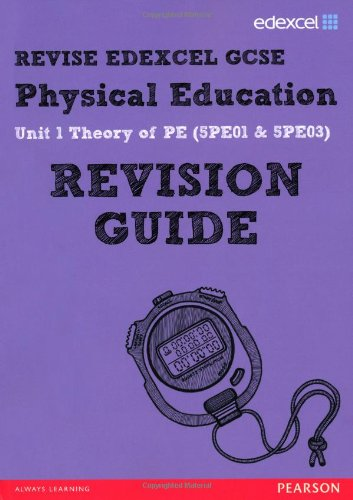 9781446903629: REVISE EDEXCEL: GCSE Physical Education Revision Guide (REVISE Edexcel GCSE PE 09)