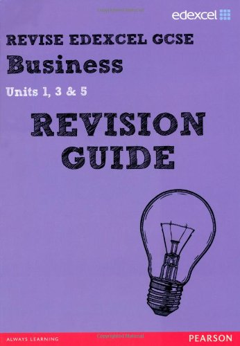 9781446903735: REVISE Edexcel GCSE Business Revision Guide (REVISE Edexcel GCSE Business09)